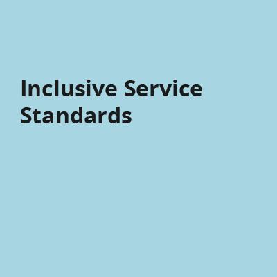 Inclusive Service Standards