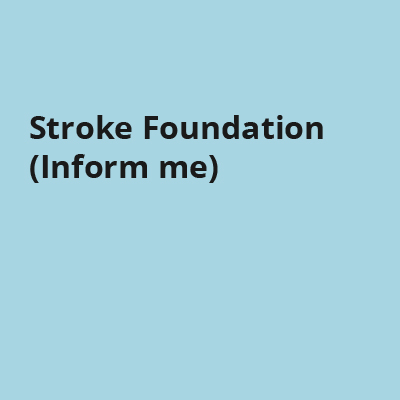Stroke Foundation (Inform me)