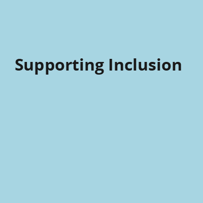 Supporting Inclusion