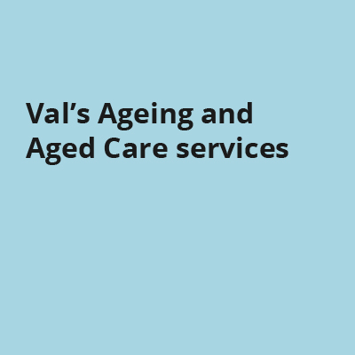 Val's Ageing and Aged Care services